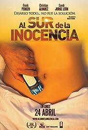 Al Sur de la Inocencia Poster