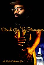 Don't Go to Strangers