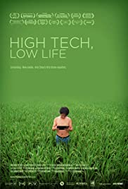 High Tech, Low Life (2012) Poster - Movie Forum, Cast, Reviews