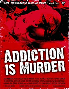 Watch a 3d movie Addiction Is Murder Canada [h.264]