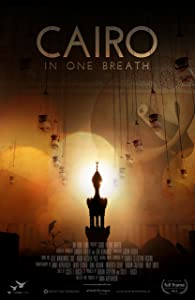 Bestsellers movie online Cairo in One Breath by none [1080i]