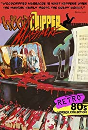 Woodchipper Massacre (1988) Poster - Movie Forum, Cast, Reviews