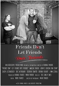 Downloadable movie psp trailer Friends Don't Let Friends Date Friends by James S. 'Jamie' Brown [QuadHD]