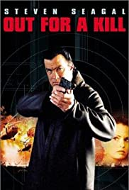 Out for a Kill(2003) Poster - Movie Forum, Cast, Reviews