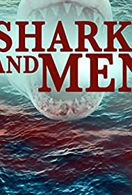 Of Sharks and Men (2008)