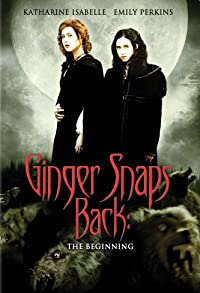Primary photo for Ginger Snaps Back: The Beginning