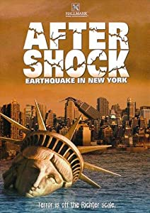 Aftershock: Earthquake in New York Dick Lowry