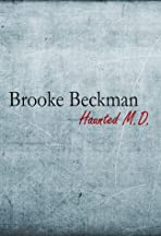 Brooke Beckman: Haunted MD