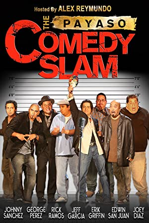 Where to stream The Payaso Comedy Slam