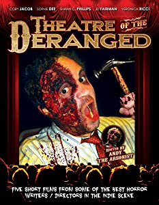 Watch french movies english subtitles online Theatre of the Deranged [Ultra]