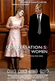 Conversations with Other Women (2005) Poster - Movie Forum, Cast, Reviews