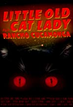 Little Old Cat Lady from Rancho Cucamonga