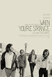 The Doors When Youu0027re Strange Poster & The Doors: When Youu0027re Strange (2009) - IMDb
