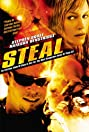 Steal (2002) Poster