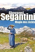 Giovanni Segantini - Magic of Light