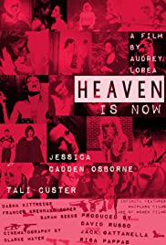 Heaven Is Now Poster