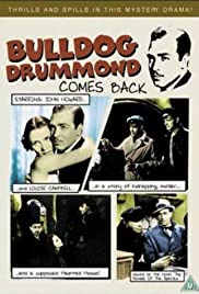 Bulldog Drummond Comes Back(1937) Poster - Movie Forum, Cast, Reviews