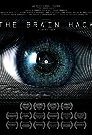 The Brain Hack (2015) Poster - Movie Forum, Cast, Reviews