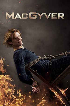MacGyver 4x01 - Fire + Ashes + Legacy = Phoenix