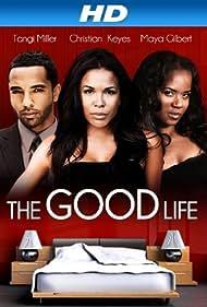 The Good Life (2013) Poster - Movie Forum, Cast, Reviews