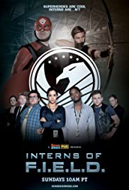 Interns of F.I.E.L.D. Poster