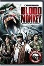 Bloodmonkey (2007) Poster