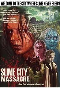 Primary photo for Slime City Massacre