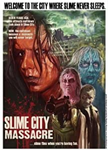 Slime City Massacre full movie torrent