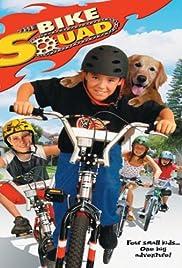 The Bike Squad Poster