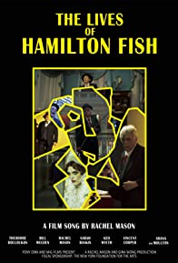 Primary photo for The Lives of Hamilton Fish