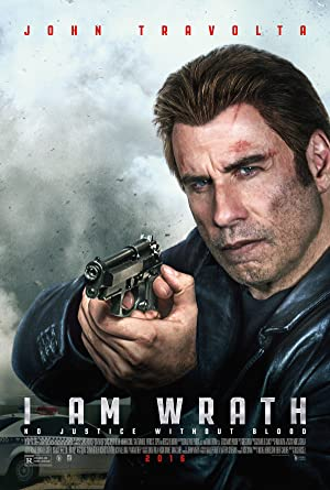 I Am Wrath film Poster
