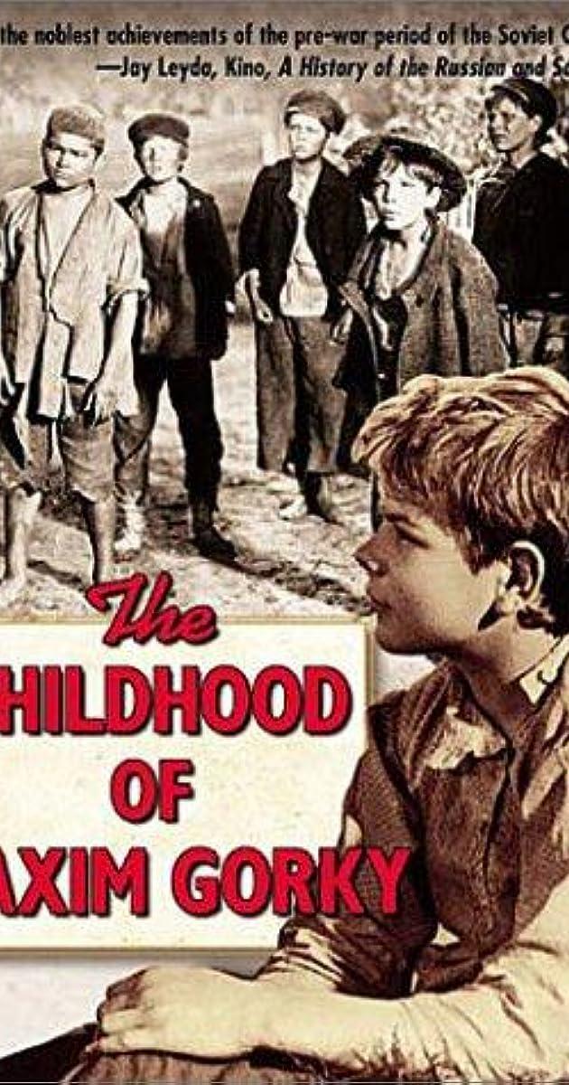 The Childhood Of Maxim Gorky 1938 Imdb