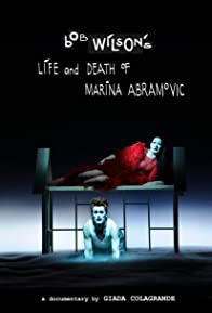 Primary photo for Bob Wilson's Life & Death of Marina Abramovic