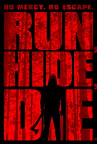 Primary photo for Run, Hide, Die