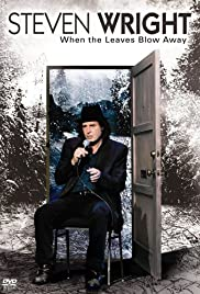 Steven Wright: When the Leaves Blow Away Poster