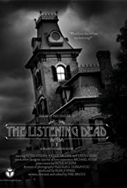 The Listening Dead (2006) Poster - Movie Forum, Cast, Reviews