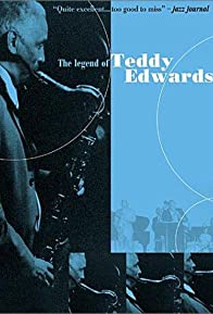 Primary photo for The Legend of Teddy Edwards