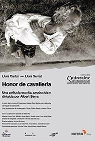 Honor de cavalleria (2006)