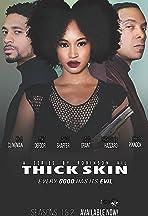 Thick Skin