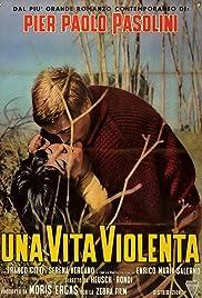 Una vita violenta Poster