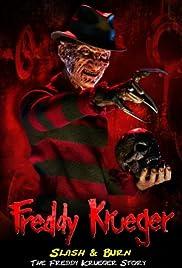 Slash & Burn: The Freddy Krueger Story Poster