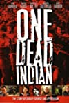One Dead Indian (2006)