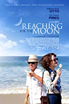 Reaching for the Moon (2013) Poster