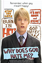 Why Does God Hate Me? Poster