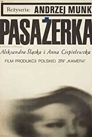Pasazerka (1963) Poster - Movie Forum, Cast, Reviews