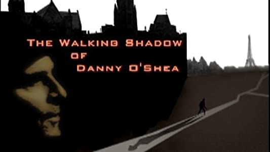 HD movies pc download The Walking Shadow of Danny O'Shea USA [480x320]