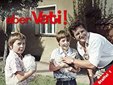 Aber Vati! (1974– )