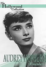 Audrey Hepburn Remembered