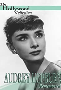 Primary photo for Audrey Hepburn Remembered