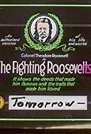 Best free full movie downloads The Fighting Roosevelts by [avi]